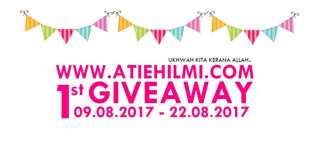 ATIEHILMI.COM FIRST GIVEAWAY UKHWAH KITA KERANA ALLAH