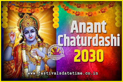 2030 Anant Chaturdashi Pooja Date and Time, 2030 Anant Chaturdashi Calendar
