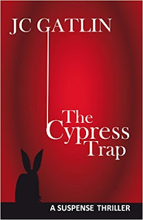 The Cypress trap - Suspense Thriller - JC Gatlin