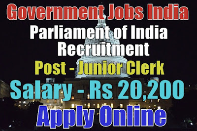 Parliament of India Recruitment 2017 Junior Clerk Post