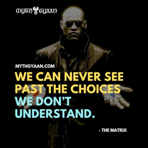Matrix Quotes Photo - Oracle Quotes: We can never see past the choices we don't understand.