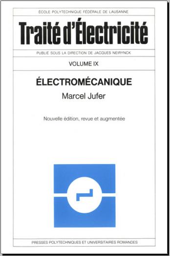 Livre : Electromécanique (TE volume IX) - Marcel Jufer PDF