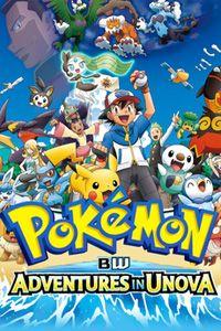 List of Pokémon: Black & White: Adventures in Unova ...