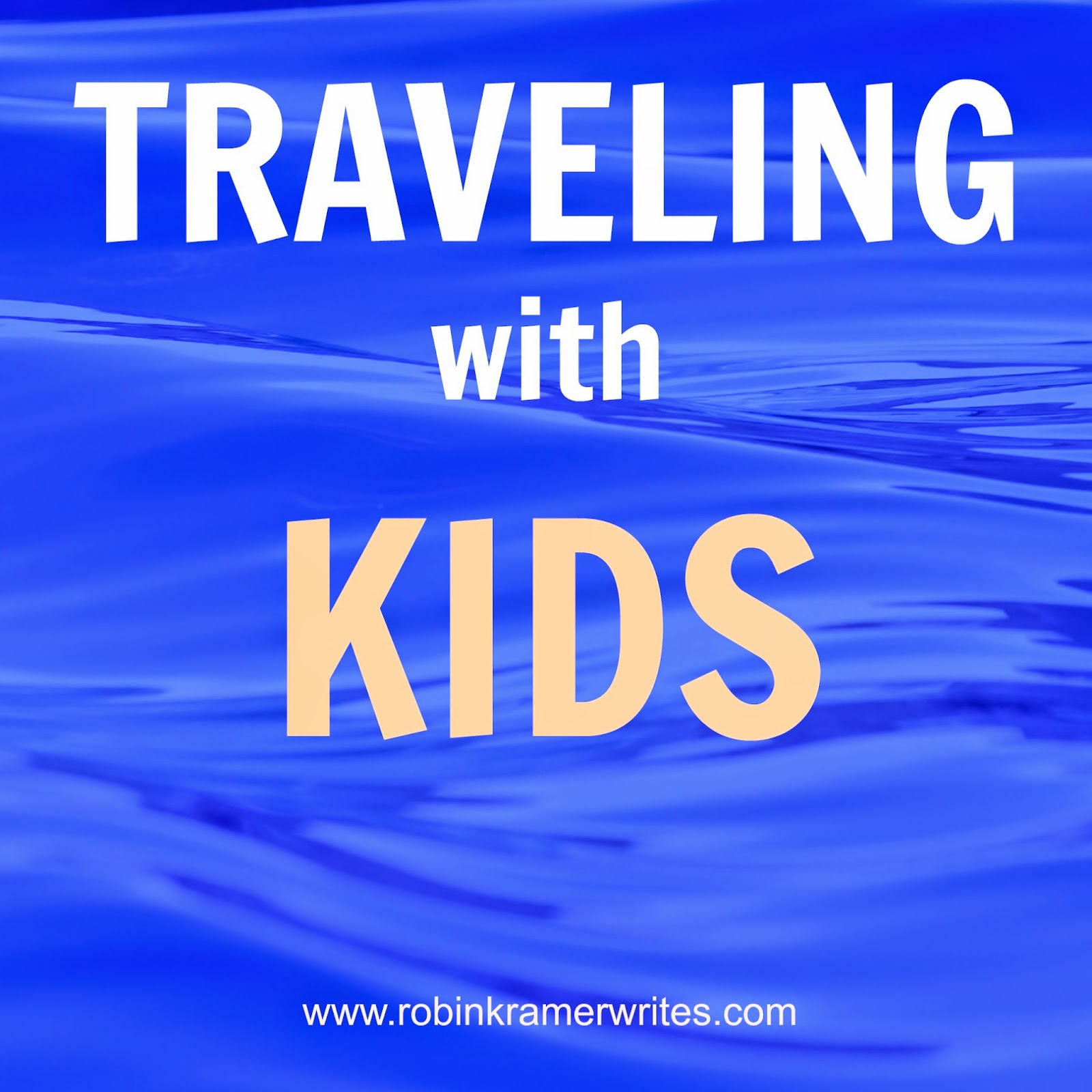 How to travel with kids and keep your sanity.