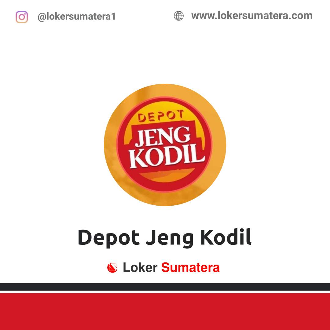Lowongan Kerja Pekanbaru: Depot Jeng Kodil Agustus 2020