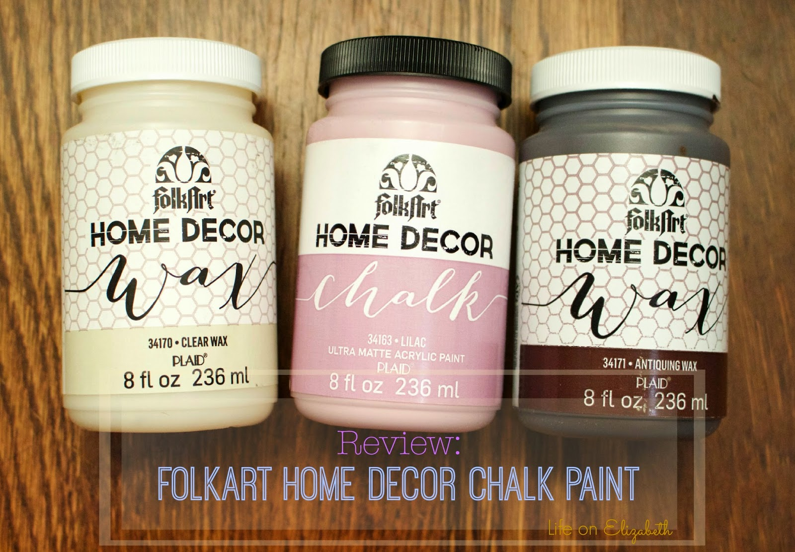 Life On Elizabeth: 'FolkArt Home Decor Chalk' Paint Review