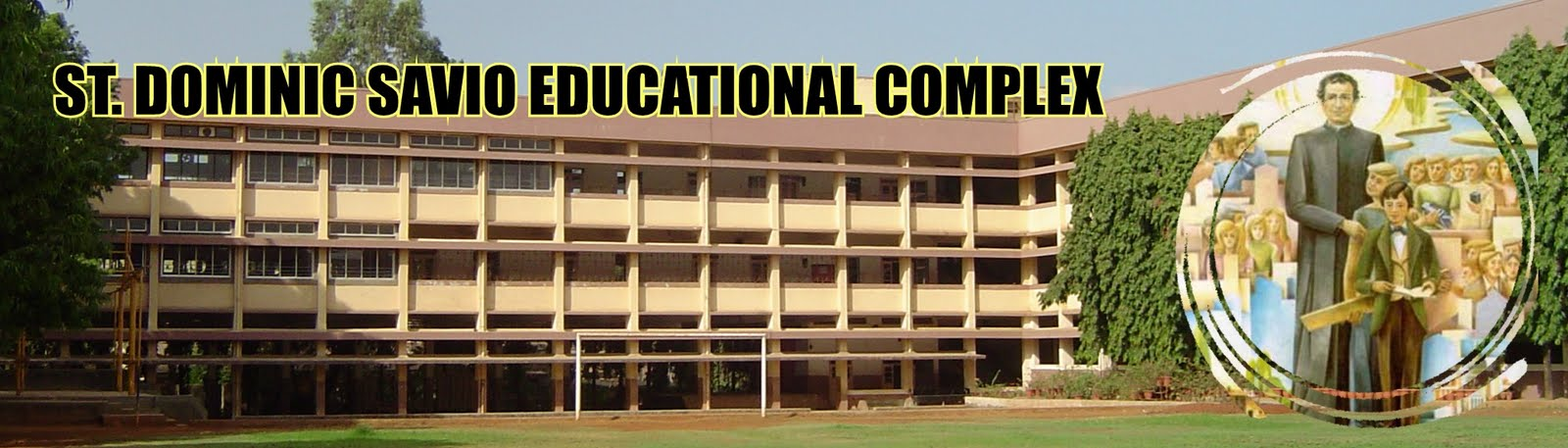 ST. DOMINIC SAVIO EDUCATIONAL COMPLEX  ANDHERI