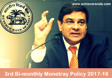 RBI's 3rd Bi-monthly Monetary Policy Statement 2017-18 for IBPS PO, IBPS CLERK, INSURANCE EXAMS, RRB OFFICER SCALE 1, RRB ASSISTANT, SBI PO, SBI CLERK