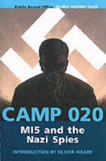 Camp 020 - MI5 and the Nazi Spies
