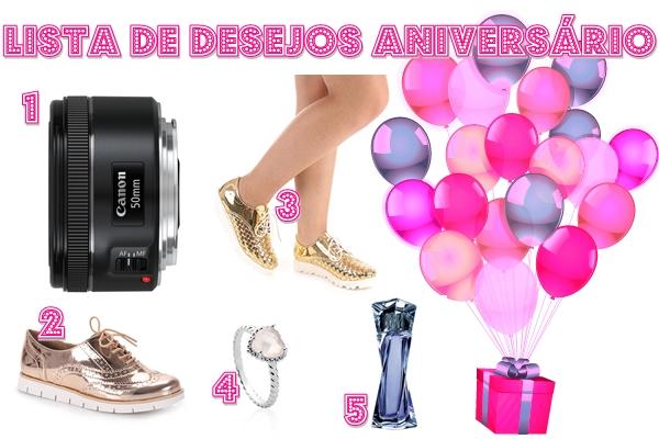 Lista de desejos: Aniversário. ♥