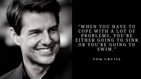 Tom Cruise Quotes: Famous Inspirational Quotes Of Tom