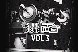 VIDEO: ISLAND TRIBUNE VOL 3