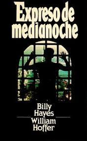 Expreso De Medianoche – Billy Hayes & William Hoffer [ AudioLibro ]