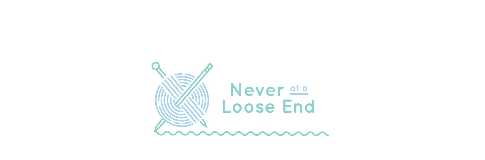 Never At A Loose End