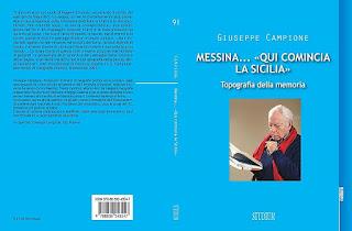 MESSINA QUI COMINCIA LA SICILIA. TOPOGRAFIA DELLA MEMORIA DI GIUSEPPE CAMPIONE