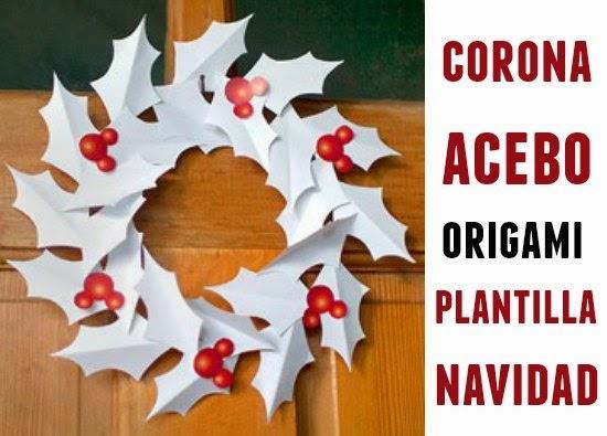 corona, Navidad, acebos, plantilla, origami, papel, manualidades