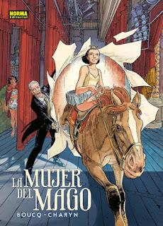 LA MUJER DEL MAGO  Comic Europeo de Jerôme Charyn y François Boucq