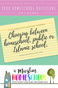 Homeschool FAQs; your questions answered. Choosing between home education and public or Islamic schools