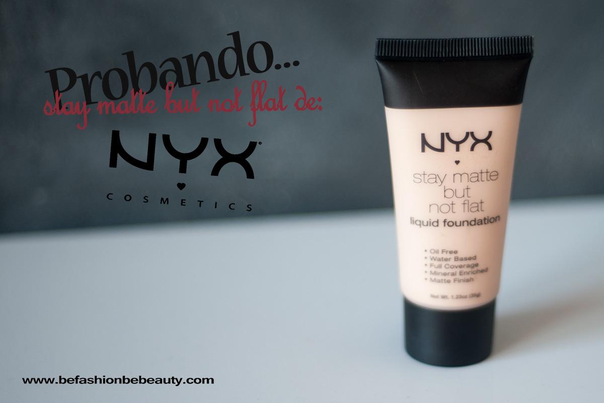 Probando... Cosas de NYX.Be fashion.Be beauty.