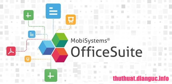 Download OfficeSuite Premium Edition 2.60.14743.0 Full Cr@ck – Thay thế Office tốt nhất