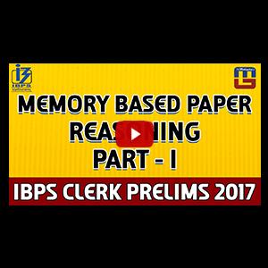 Memory Based Paper | Part 1 | Reasoning | IBPS RRB CLERK PRELIMS 2017
