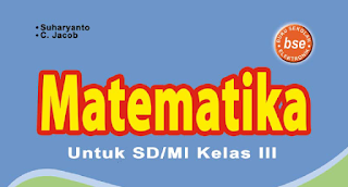 Download Buku BSE Matematika Kelas 3 SD MI Gratis