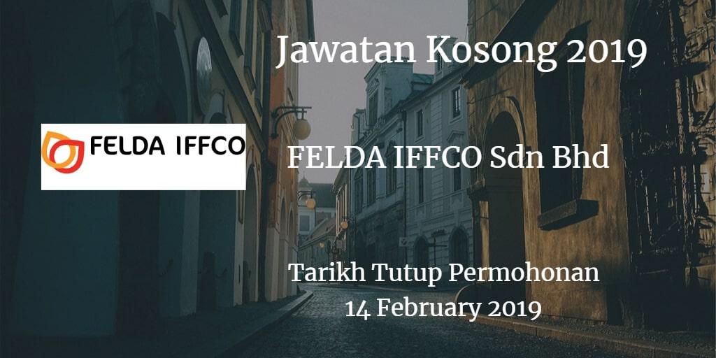 Jawatan Kosong FELDA IFFCO Sdn Bhd 14 February 2019