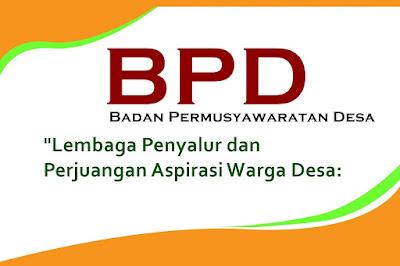 Badan Permusyawaratan Desa yang selanjutnya disingkat BPD atau yang disebut dengan nama lain adalah lembaga yang melakukan fungsi pemerintahan yang anggotanya merupakan wakil dari penduduk Desa berdasarkan keterwakilan wilayah dan ditetapkan secara demokratis.