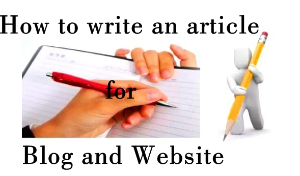How to write an article for blog and Website