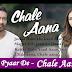 ARMAAN MALIK – CHALE AANA LYRICS | OneMillionLyrics