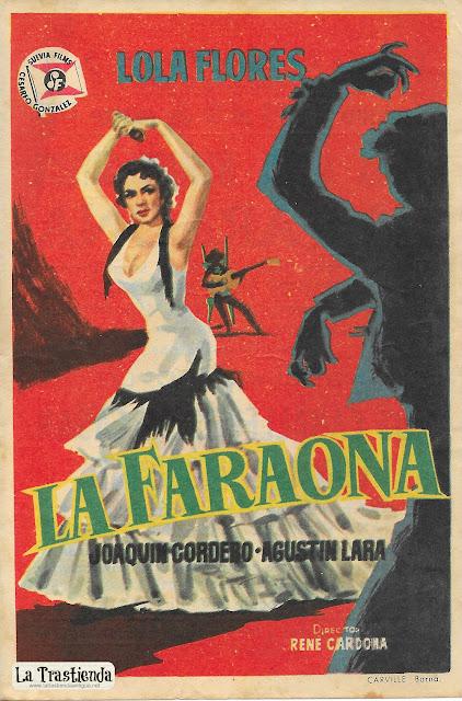 La Faraona  - Programa de Cine - Lola Flores - Agustín Lara