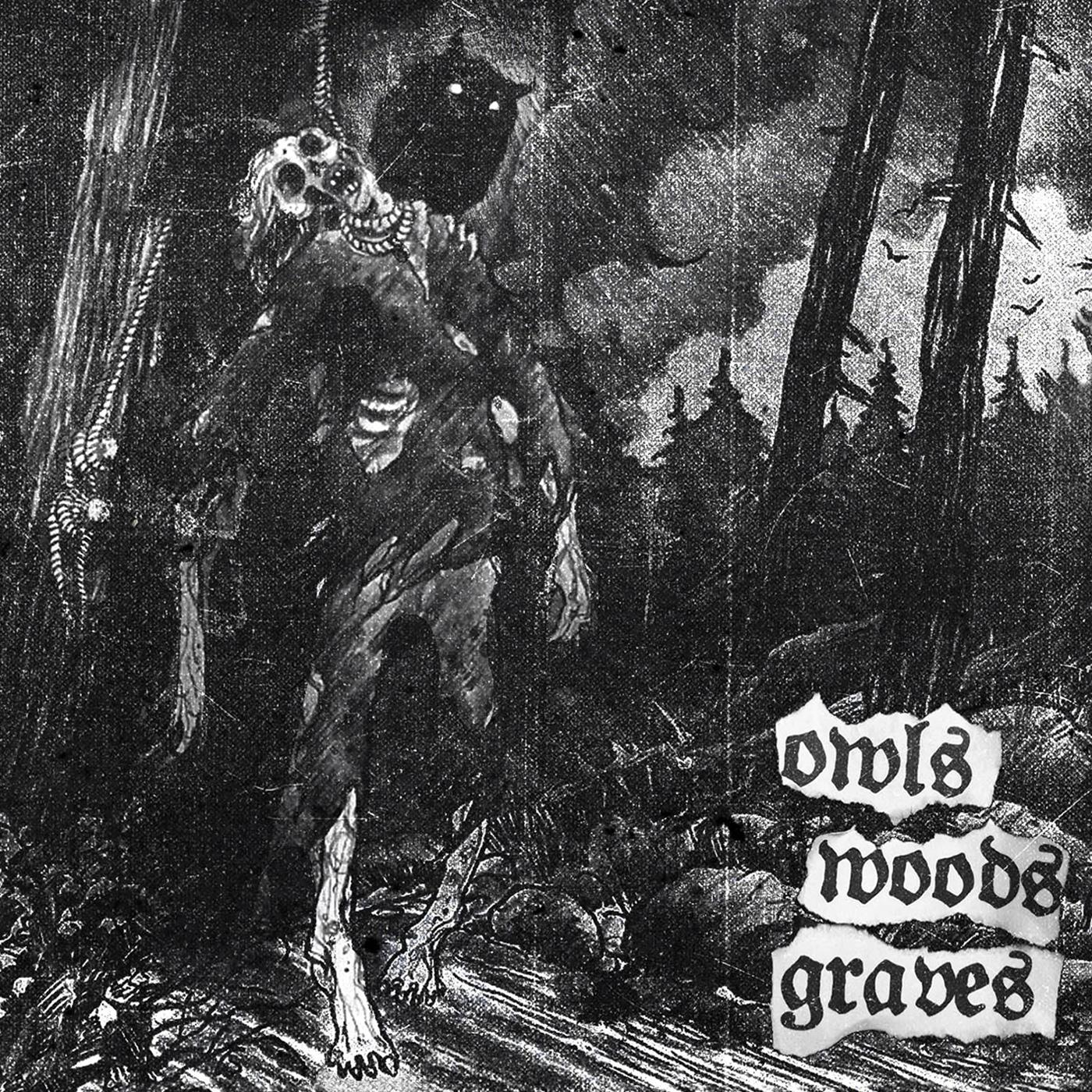 Emoción Violenta: Owls Woods Graves