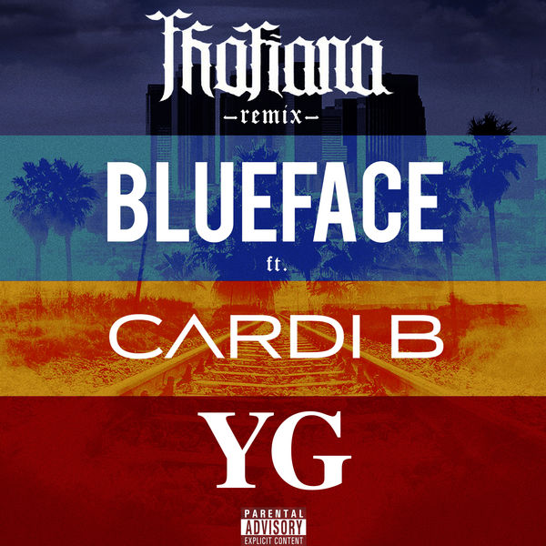 Blueface - Thotiana (Remix) [feat  Cardi B & YG] (2019