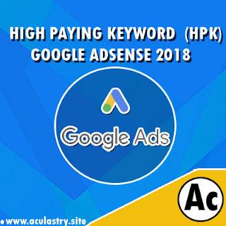 Daftar Kata Kunci/Niche HPK Google Adsense 2018