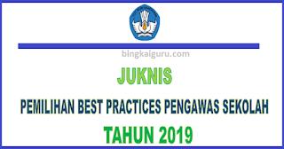 Juknis Best Practices Pengawas Sekolah Tahun 2019