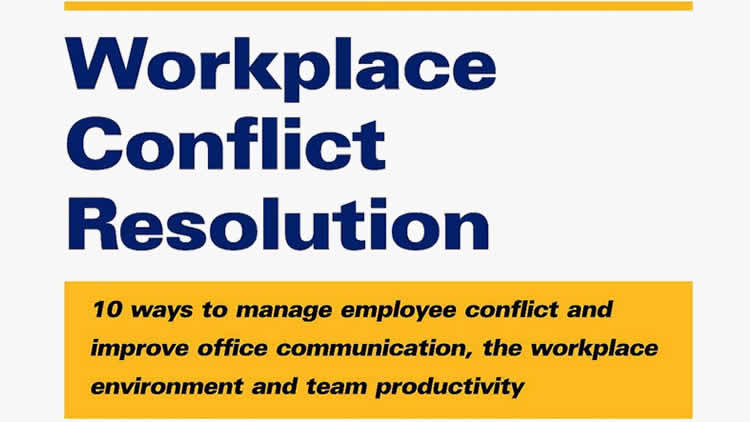 Workplace Conflict Resolution - Free Report