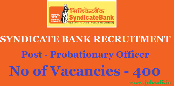 Syndicate Bank Careers, Syndicate Bank PGDBF Course, Probationary Officer Recruitment