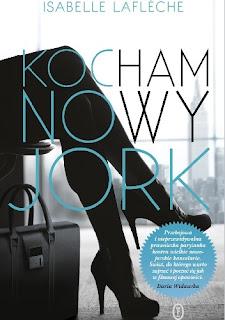 """""""Kocham Nowy Jork"""" Isabelle Lafleche"""