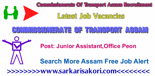 Commissionerate Of Transport Assam Recruitment 2017 vacancies
