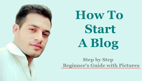 How To Start A Blog - Step by Step Beginner's Guide with Pictures