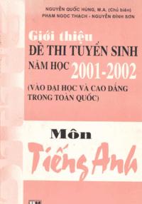 Giới Thiệu Đề Thi Tuyển Sinh Năm Học 2001-2002 Môn Tiếng Anh - Nguyễn Quốc Hùng