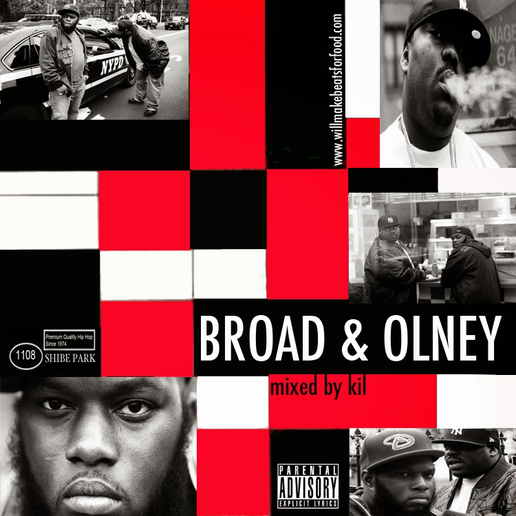 Broad & Olney Mixtape