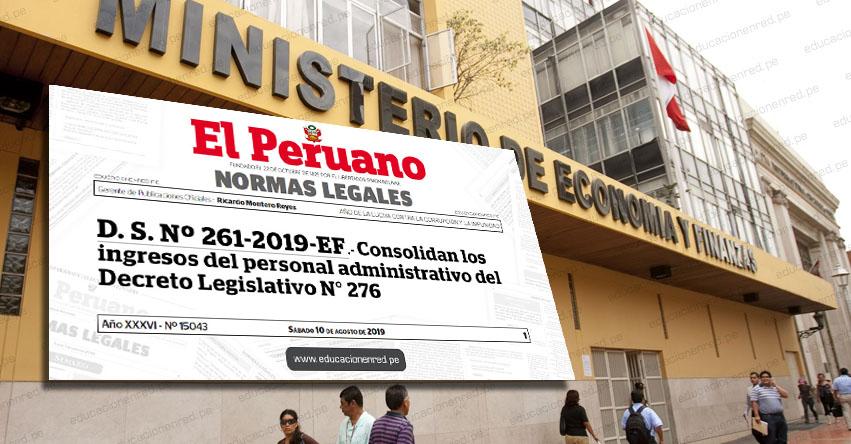 COMUNICADO MEF: Sobre el Decreto Supremo Nº 261-2019-EF que aprueba la consolidación de ingresos del personal administrativo del Decreto Legislativo Nº 276