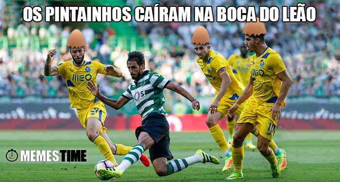 Memes Time Primeiro Clássico Sporting 2 Porto 1 em Alvalade – Caíram como Pintainhos na Boca do Leão