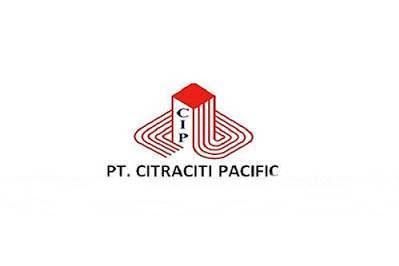 Lowongan PT. Citraciti Pacific Pekanbaru Februari 2019