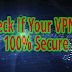How To Check If Your VPN Is Secure 100%
