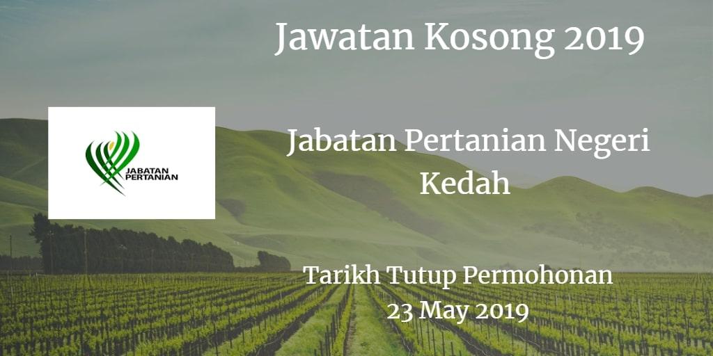 Jawatan Kosong Jabatan Pertanian Negeri Kedah 23 May 2019