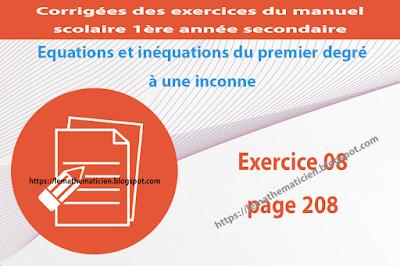 Exercice 08 page 208 - Equations et inéquations du premier degré à une inconnue