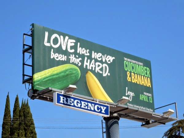 Love has never been this hard Cucumber and Banana billboard
