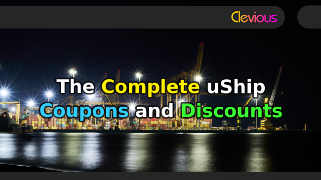 The Complete uShip Coupons & Discounts - Clevious Coupons